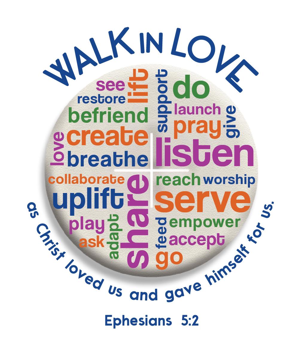 Walk Like Jesus - Walk in Love - Vineyard Church of